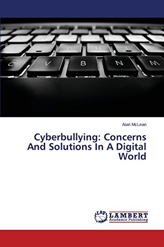 Cyberbullying: Concerns and Solutions in a Digital World