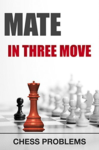 Mate in three move (Chess Tactic Book 5) (English Edition)