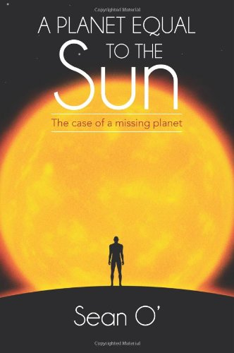 A Planet Equal To The Sun: The Case Of A Missing Planet front-1077400