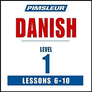 Pimsleur Danish Level 1 Lessons 6-10 Speech