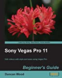 img - for Sony Vegas Pro 11 Beginner's Guide book / textbook / text book