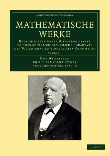 Mathematische Werke: Herausgegeben Unter Mitwirkung Einer von der Koeniglich Preussischen Akademie der Wissenschaften Eingesetzten Kommission (Cambridge Library Collection - Mathematik)
