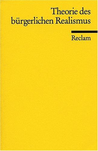 Theorie des bürgerlichen Realismus: Eine Textsammlung