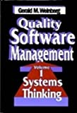 Quality Software Management: Systems Thinking (0932633722) by Gerald M. Weinberg