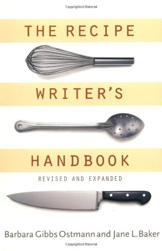 The Recipe Writer's Handbook, Revised and Updated
