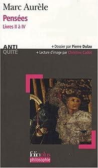 Pensées : Livre II à IV par  Marc Aurèle