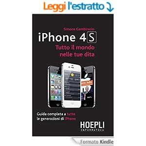 iPhone 4S: Tutto il mondo nelle tue dita (Hoepli Informatica/iManuali)