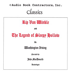 Rip Van Winkle and The Legend of Sleepy Hollow | [Washington Irving]