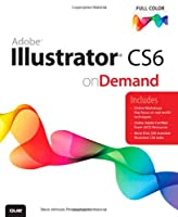 Adobe Illustrator CS6 on Demand, 2nd Edition Front Cover