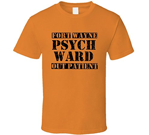 Fort Wayne Indiana Psych Ward Funny Halloween City Costume T Shirt 2XL Orange (Halloween City Fort Wayne)