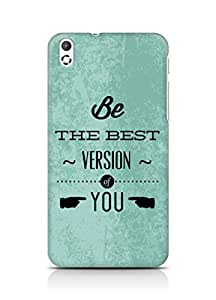 Amez Be the Best version of Yourself Back Cover For HTC Desire 816