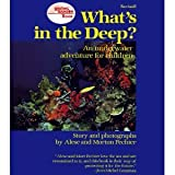 What's in the Deep?: An Underwater Adventure for Children