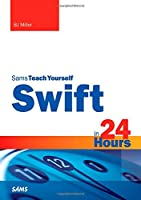 Sams Teach Yourself Swift in 24 Hours Front Cover