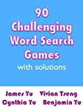 img - for 90 CHALLENGING WORD SEARCH GAMES WITH SOLUTIONS book / textbook / text book