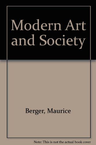 Modern Art and Society an Anthology of Social and Multicultural Readings: An Anthology of Social and Multicultural Readings PDF