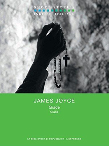 James Joyce - Grace - Grazia (Short Stories)
