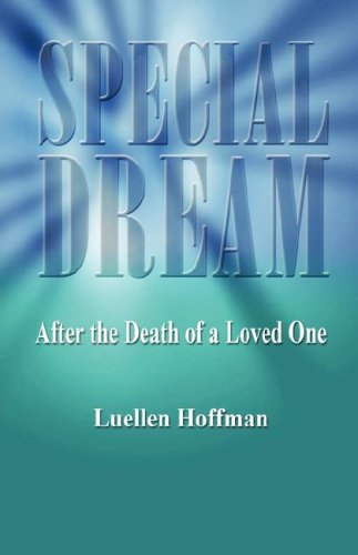 Special Dream - After the Death of a Loved One