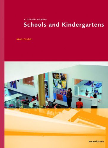 Schools and Kindergartens: A Design Manual (Design Manuals)