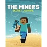 The Miner's Secret Journal (The Blokehead Success Series)