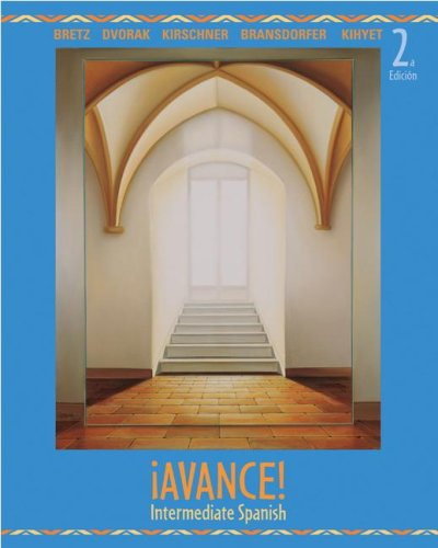 Â¡Avance!  Intermediate Spanish Student Edition