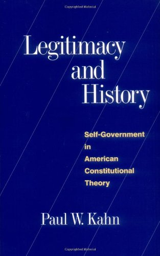 Legitimacy and History: Self-Government in American...