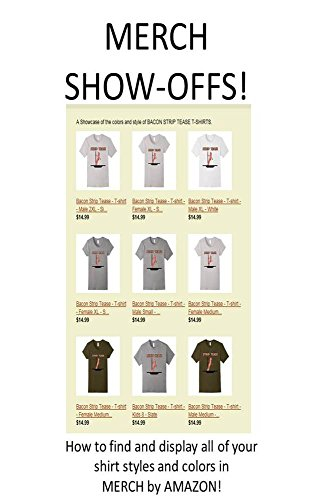 merch-show-offs-how-to-find-and-display-all-of-your-shirt-styles-and-colors-in-english-edition