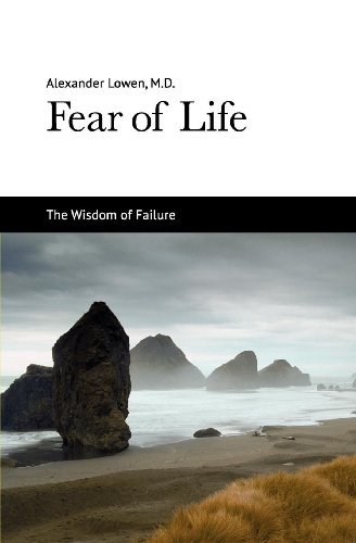 Dr. Alexander Lowen M.D. - Fear of Life