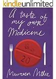 A Taste of My Own Medicine (Kindle Single)