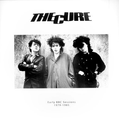 The Cure - Early Bbc Sessions: 1979-1985 - Zortam Music