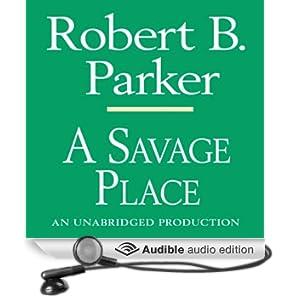 A Savage Place: Spenser, Book 8