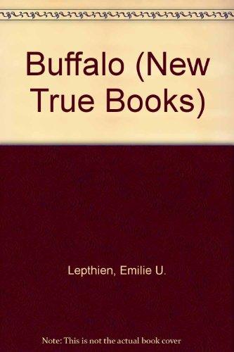 Buffalo (New True Books), Lepthien, Emilie U.
