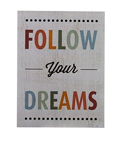 Premier Housewares Panel de Madera Follow Your Dreams