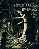 img - for R. W. Hubbard: The Snuff Taker's Ephemeris (Paperback); 2012 Edition book / textbook / text book