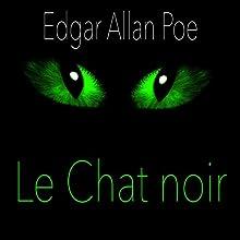 Le Chat noir | Livre audio Auteur(s) : Edgar Allan Poe Narrateur(s) : Alain Couchot