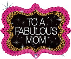 "Huge Mother's Day Balloon - Fabulous Mom - 30"" Mylar Foil Balloon"