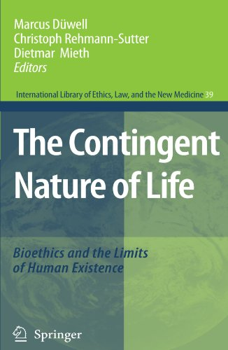 The Contingent Nature of Life: Bioethics and the Limits of Human Existence (International Library of Ethics, Law, and th