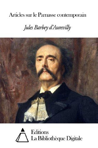 Jules Barbey d'Aurevilly - Articles sur le Parnasse contemporain