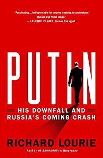 Book Cover: Putin: His Downfall and Russia's Coming Crash