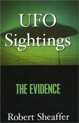 Ufo Sightings: The Evidence