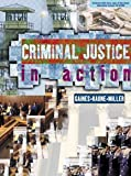 Criminal Justice in Action (without Careers in CJ Interactive CD-ROM) (0534568289) by Gaines, Larry K.