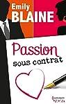 Passion sous contrat par Blaine
