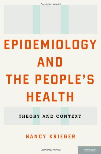 Epidemiology and the People's Health: Theory and Context