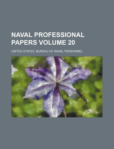 Naval professional papers Volume 20