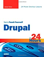 Sams Teach Yourself Drupal in 24 Hours Front Cover