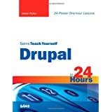 Sams Teach Yourself Drupal in 24 Hours (Sams Teach Yourself...in 24 Hours)by Jesse Feiler