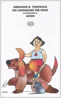Un cagnolino per Efrat-Il topolino di Tamar e Gaia (Italian) Hardcover