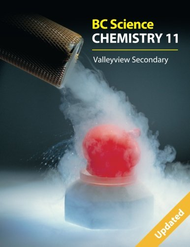 Bc Science Chemistry 11: Valleyview Secondary