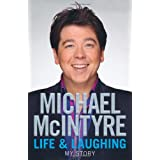 Life and Laughing: My Storyby Michael McIntyre