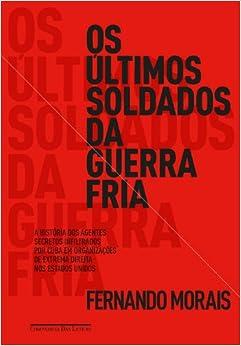 Ultimos Soldados da Guerra Fria (Em Portugues do Brasil) (Portuguese