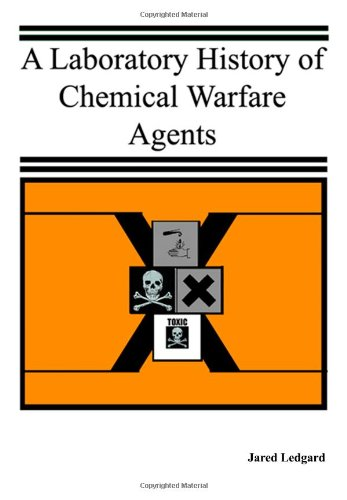 A Laboratory History of Chemical Warfare Agents PDF